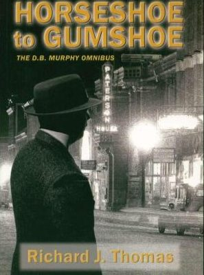 From Horseshoe to GumShoe: Richard J Thomas