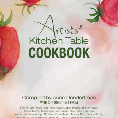Artists' Kitchen Table Cookbook compiled by Anne Dondertman