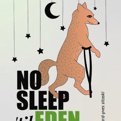 No Sleep 'til Eden by Richard-Yves Sitoski